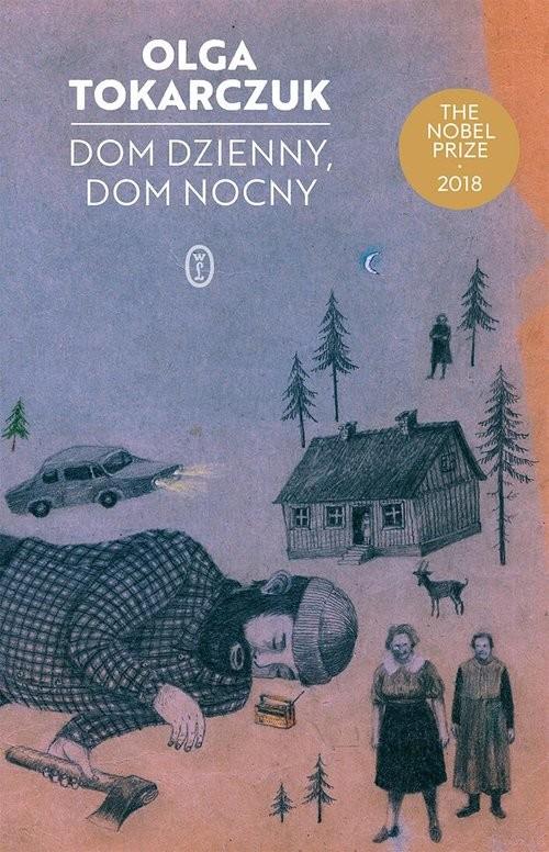 okładka Dom dzienny dom nocnyksiążka |  | Olga Tokarczuk