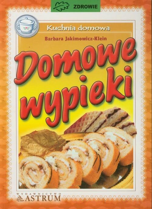 okładka Domowe wypiekiksiążka      Barbara Jakimowicz-Klein