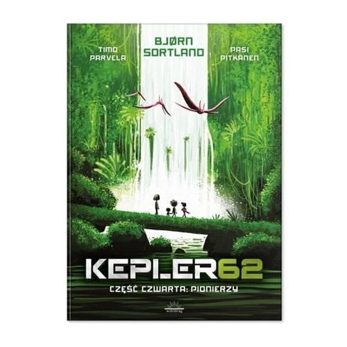 okładka Kepler62 Część czwarta Pionierzyksiążka |  | Bjorn Sortland, Tim Parvela, Pasi  Pitkänen
