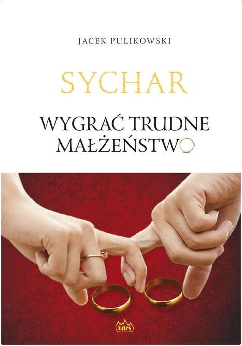 okładka Wygrać trudne małżeństwoksiążka |  | Pulikowski Jacek