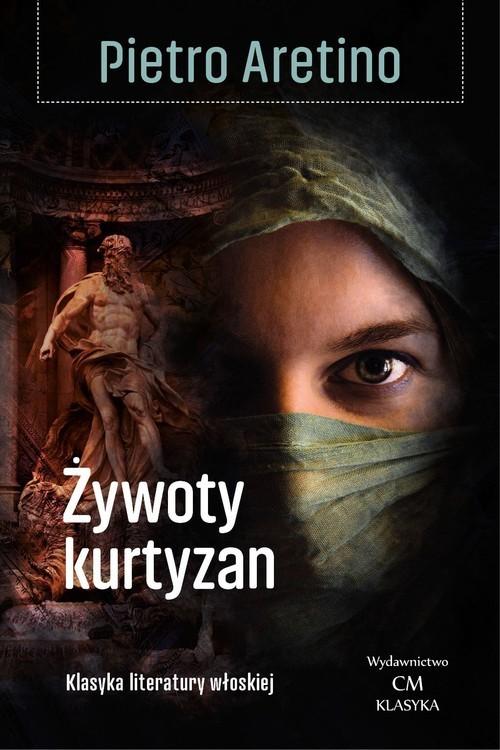 okładka Żywoty kurtyzanksiążka |  | Aretino Pietro