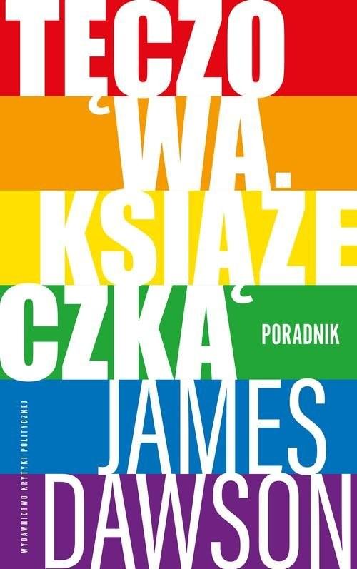 okładka Tęczowa książeczka Poradnikksiążka |  | James Dawson