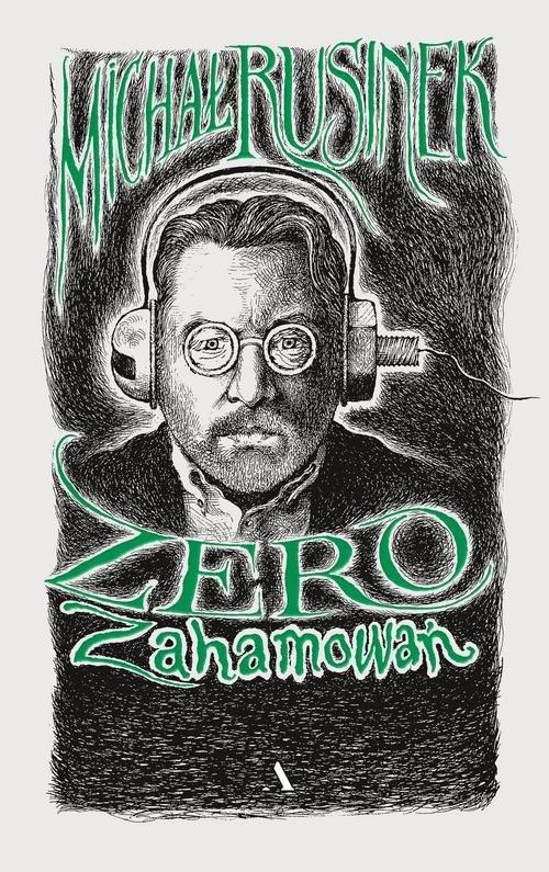 okładka Zero zahamowańksiążka |  | Michał Rusinek