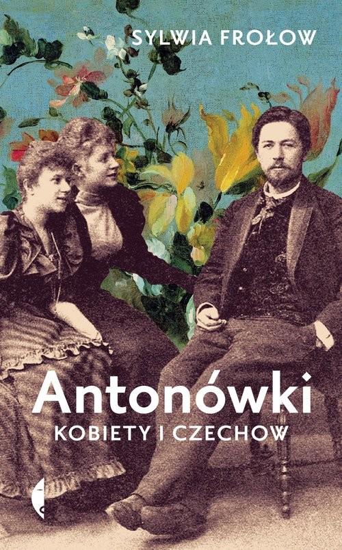 okładka Antonówki Kobiety i Czechowksiążka      Sylwia Frołow