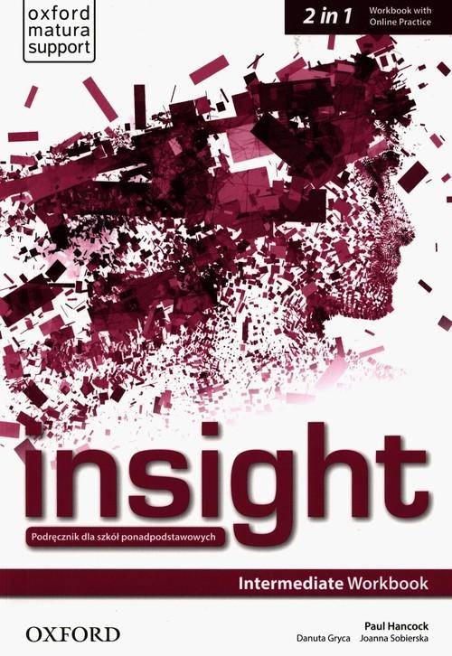 okładka Insight Intermediate Workbook with Online Practiceksiążka |  | Paul Hancock, Danuta Gryca, Joanna Sobierska