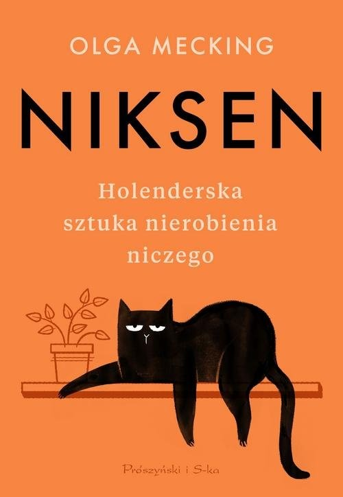 okładka Niksen Holenderska sztuka nierobienia n iczegoksiążka |  | Mecking Olga