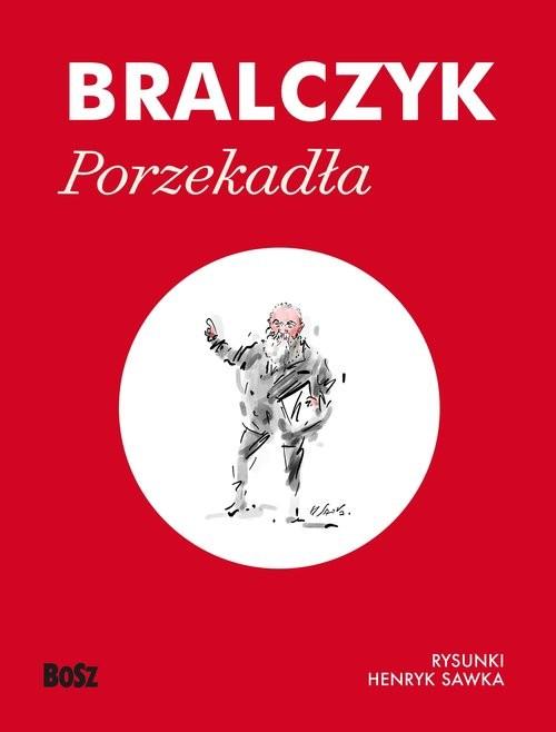 okładka Porzekadłaksiążka |  | Jerzy  Bralczyk