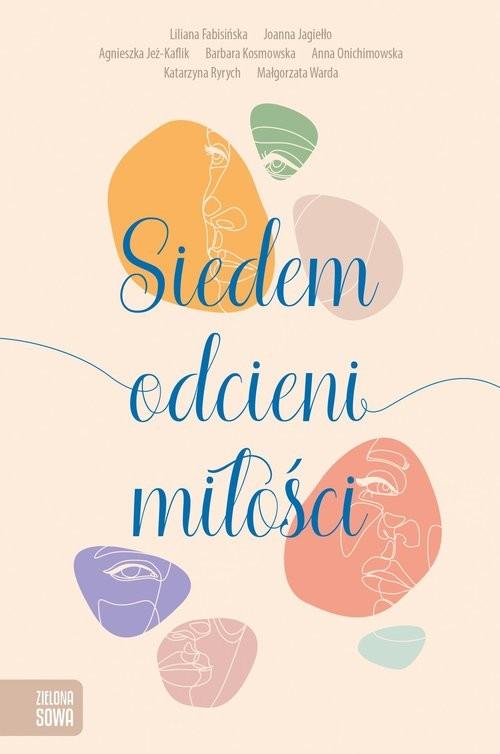 okładka Siedem odcieni miłościksiążka |  | Praca Zbiorowa