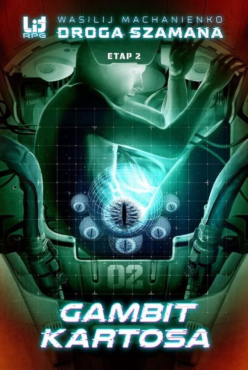 okładka Droga Szamana Etap 2 Gambit Kartosaksiążka      Wasilij Machanienko