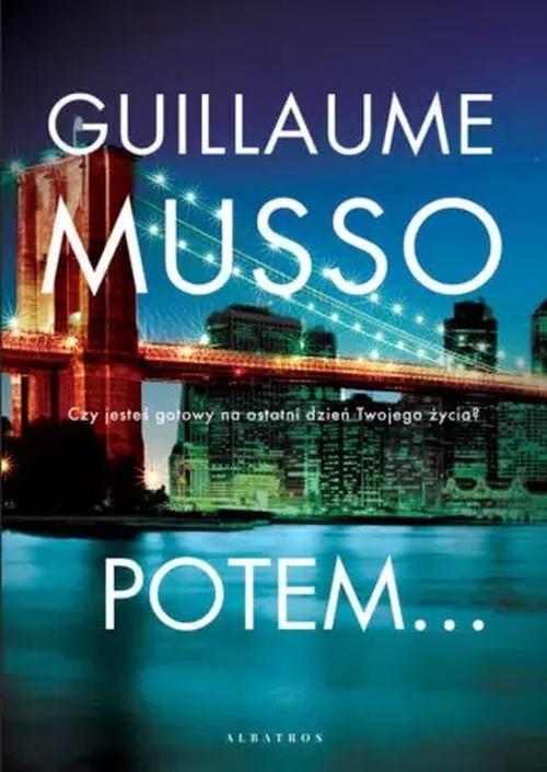 okładka Potem...książka |  | Guillaume Musso