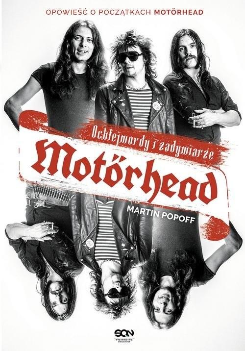 okładka Motorhead Ochlejmordy i zadymiarzeksiążka |  | Popoff Martin