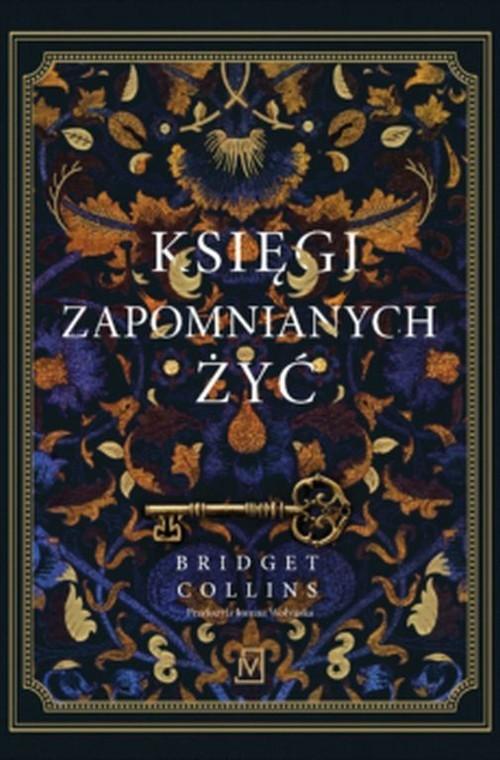 okładka Księgi zapomnianych żyćksiążka |  | Bridget Collins