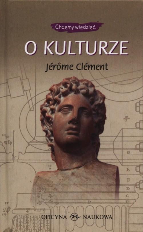 okładka O kulturzeksiążka |  | Clement Jerome