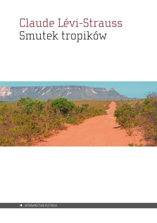 okładka Smutek tropikówksiążka |  | Levi-Strauss Claude