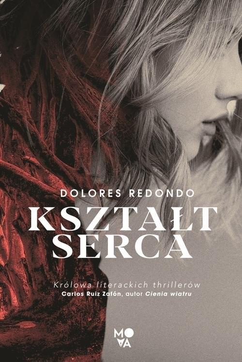 okładka Kształt sercaksiążka      Dolores Redondo