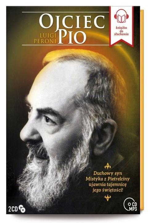 okładka Ojciec Pio (2 Tomy)książka      Luigi Peroni