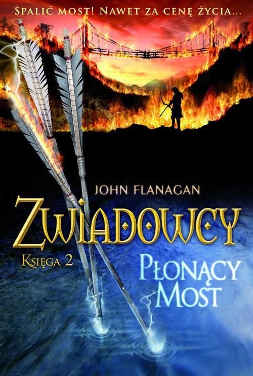 okładka Zwiadowcy 2 Płonący mostksiążka |  | John Flanagan