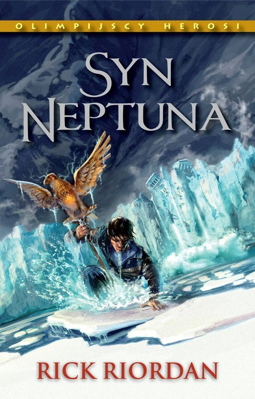 okładka Syn Neptuna Olimpijscy herosiksiążka |  | Rick Riordan
