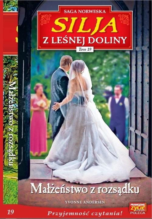 okładka Silja z Leśnej Doliny Tom 19 Małżeństwo z rozsądkuksiążka |  | Yvonne Andersen
