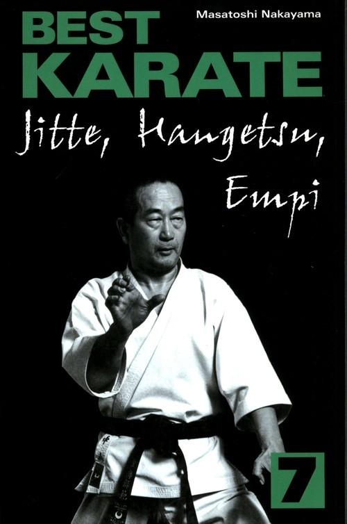 okładka Best Karate 7 Jitte, Hangetsu, Empiksiążka |  | Nakayama Masatoshi
