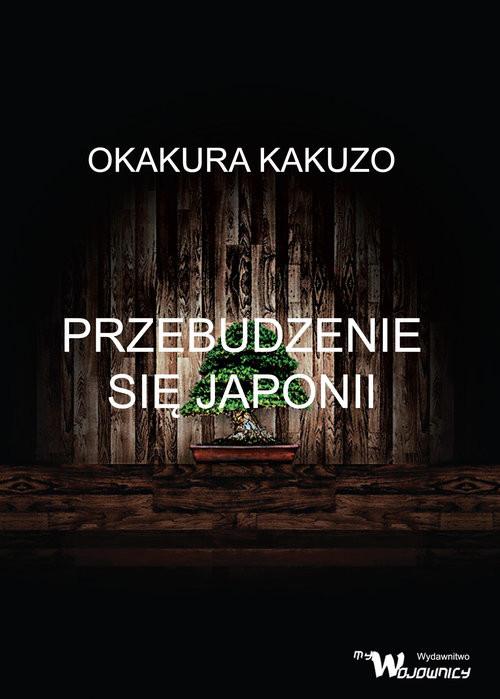 okładka Przebudzenie się Japoniiksiążka |  | Kakuzō Okakura
