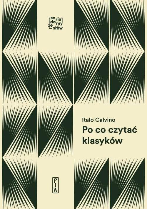 okładka Po co czytać klasykówksiążka      Calvino Italo