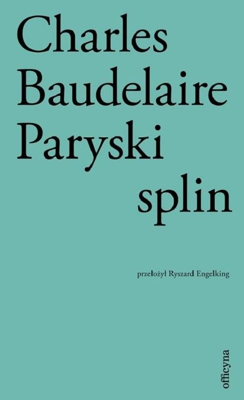 okładka Paryski splinksiążka |  | Charles Baudelaire