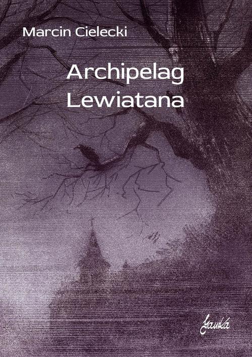okładka Archipelag Lewiatanaksiążka |  | Cielecki Marcin
