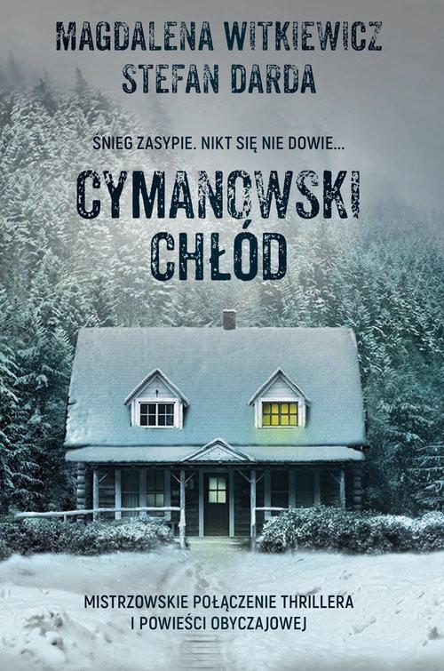 okładka Cymanowski chłód Wielkie Literyksiążka |  | Stefan Darda, Magdalena Witkiewicz