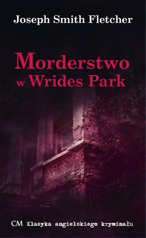 okładka Morderstwo w Wrides Parkksiążka |  | Joseph Smith Fletcher