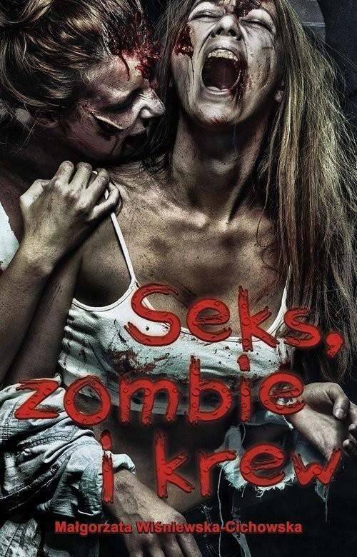 okładka Seks zombie i krewksiążka |  | Wiśniewska-Cichowska Małgorzata