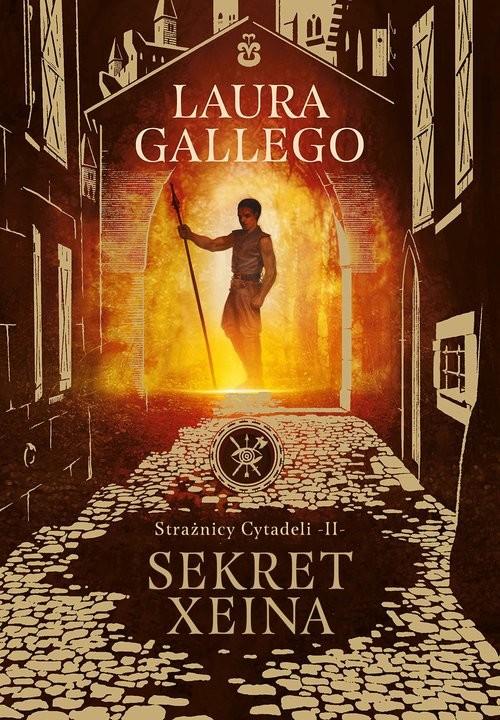 okładka Strażnicy Cytadeli Sekret Xeinaksiążka |  | Laura GALLEGO