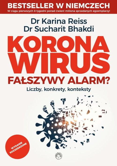 okładka Koronawirus fałszywy alarmksiążka |  | Karina Reiss, Sucharit Bhakdi