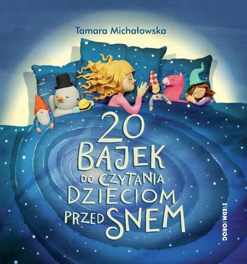 okładka 20 bajek do czytania dzieciom przed snemksiążka      Tamara Michałowska