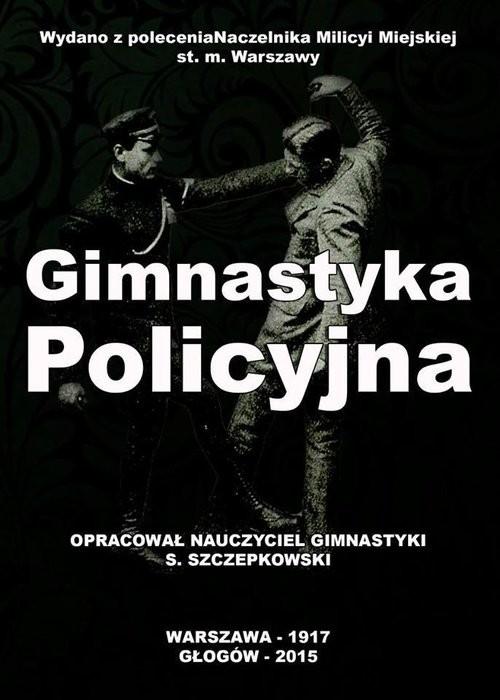 okładka Gimnastyka Policyjnaksiążka |  | Szczepkowski Stanisław