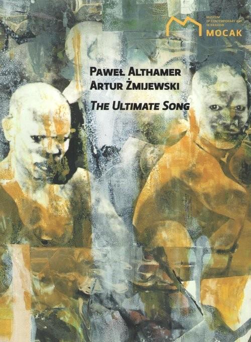 okładka The ultimate songksiążka      Paweł Althamer, Artur Żmijewski