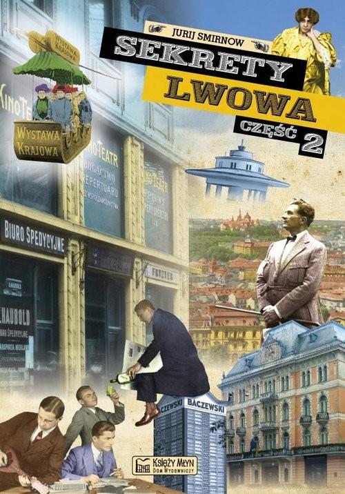 okładka Sekrety Lwowa Część 2książka |  | Smirnow Jurij