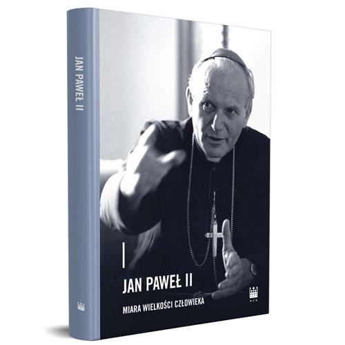 okładka Jan Paweł II - miara wielkości człowiekaksiążka |  | Praca Zbiorowa