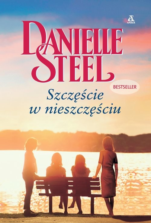 okładka Szczęście w nieszczęściu Wielkie Literyksiążka      Danielle Steel