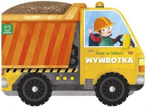 okładka Świat na kółkach Wywrotkaksiążka |  | Bogusław Michalec