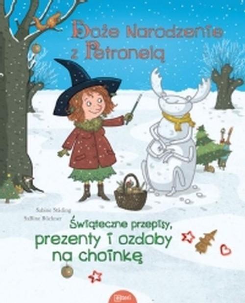 okładka Boże Narodzenie z Petroneląksiążka |  | Sabine Städing, SaBine Büchner
