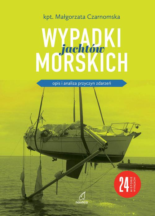 okładka Wypadki jachtów morskichksiążka |  | Czarnomska Małgorzata