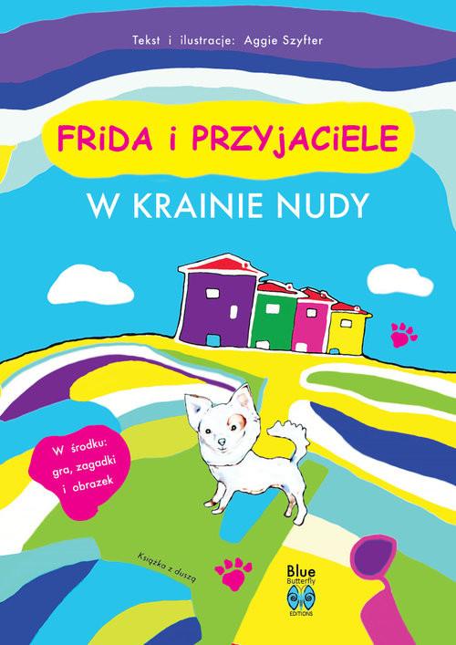 okładka Frida i przyjaciele W krainie nudyksiążka |  | Szyfter Aggie