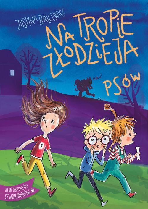 okładka Na tropie złodzieja psówksiążka |  | Balcewicz Justyna