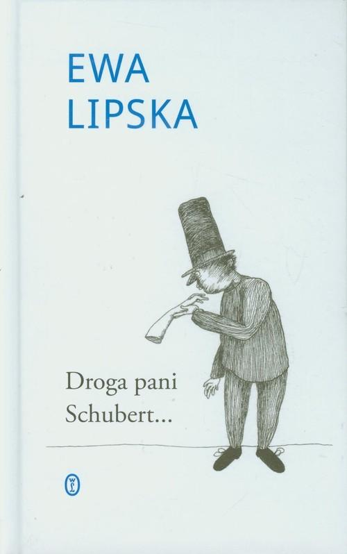 okładka Droga pani Schubertksiążka      Ewa Lipska