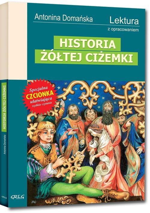 okładka Historia żółtej ciżemki Wydanie z opracowaniemksiążka |  | Antonina Domańska