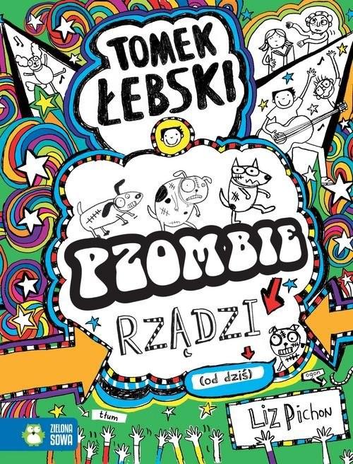 okładka Tomek Łebski Pzombie rządzi! (od dziś)książka      Pichon Liz