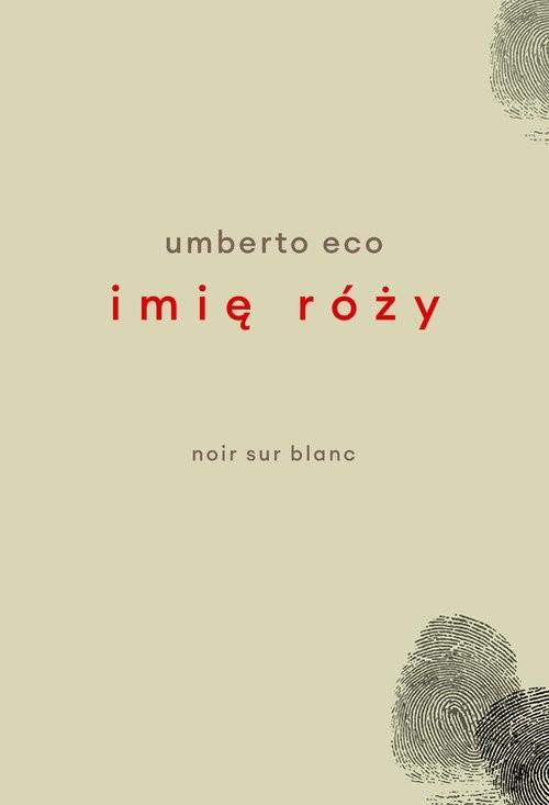 okładka Imię róży Wydanie poprawione przez autora Wydanie z rysunkami Autoraksiążka      Umberto Eco