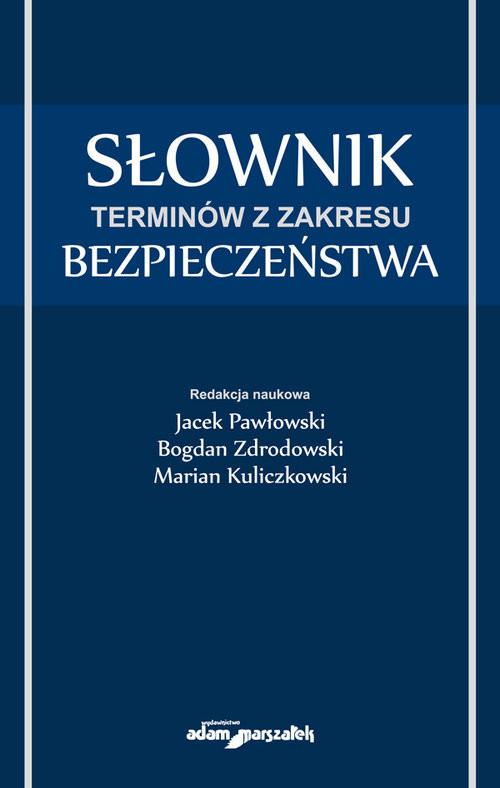 okładka Słownik terminów z zakresu bezpieczeństwaksiążka |  |