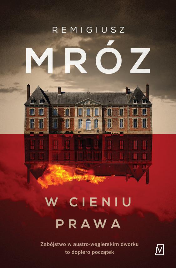 okładka W cieniu prawaksiążka |  | Remigiusz Mróz